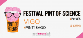 The Pint of Science event sponsored by Nanoimmunotech will be held next May 14th in Vigo.